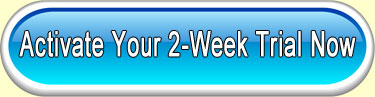 Activate Your 2-Week Trial Now